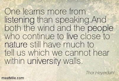 Quotation-Thor-Heyerdahl-live-people-university-listening-nature-Meetville-Quotes-76825