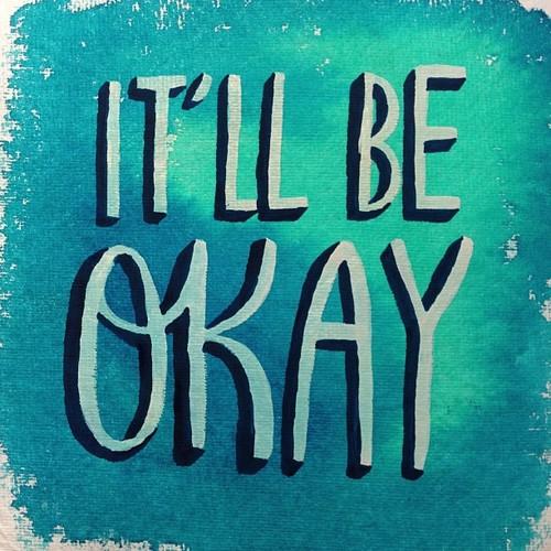 itll be okay