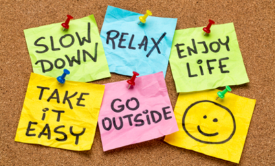 slow down relax enjoy life go outside